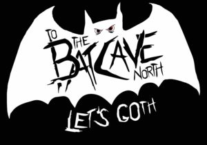 Batcave North Events